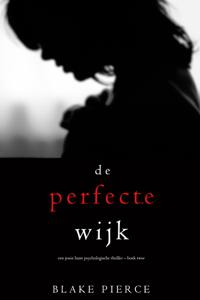 De perfecte wijk (Een Jessie Hunt Psychologische Thriller – Boek Twee) Boekomslag