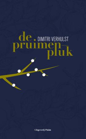 De pruimenpluk - Dimitri Verhulst