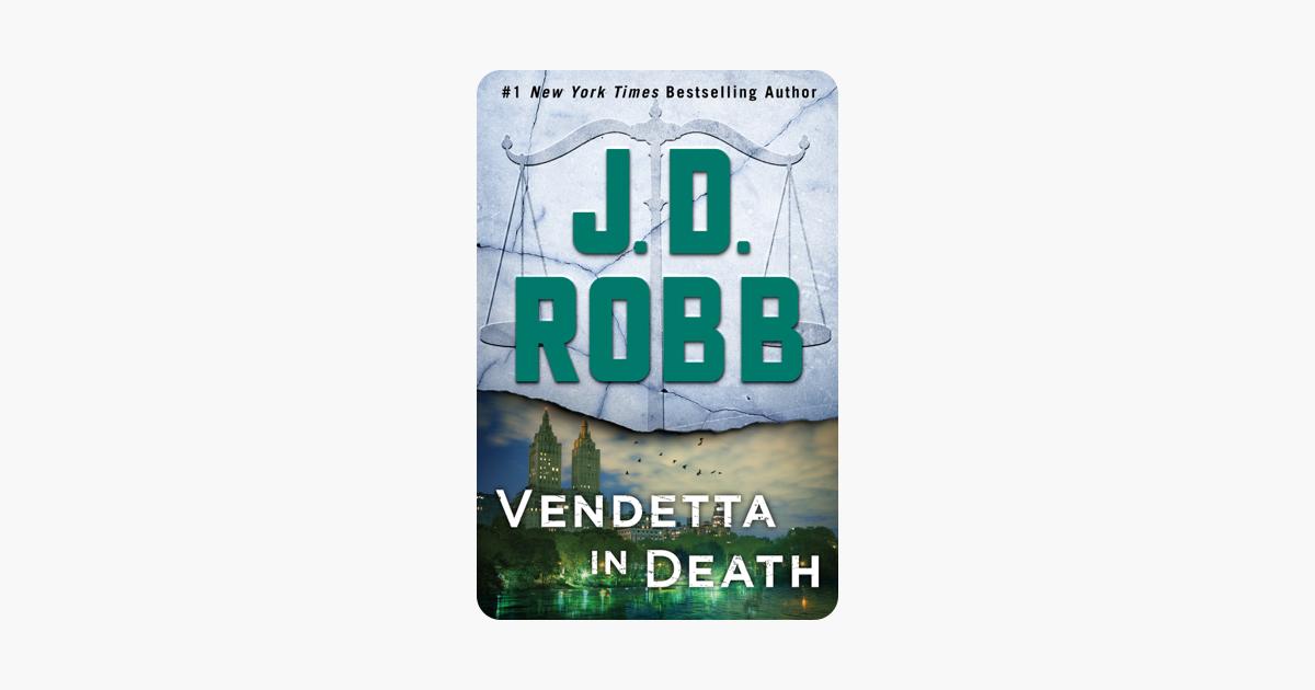Vendetta in Death - J. D. Robb