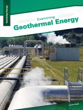Examining Geothermal Energy