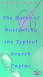 Guide to Navigating the Typical Search Engine