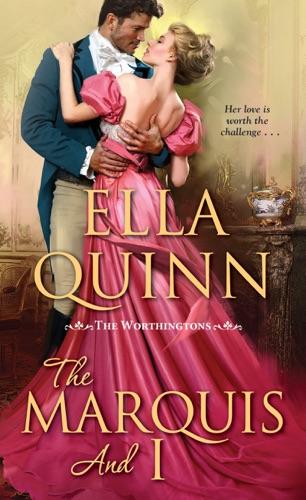 Ella Quinn - The Marquis and I