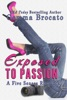 Exposed To Passion: A Five Senses Romance
