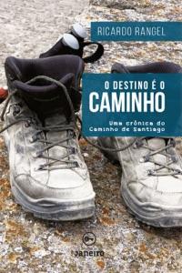 O destino é o Caminho Book Cover