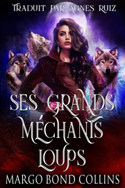 Ses grands méchants loups