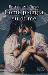 Come pioggia su di me Book Cover