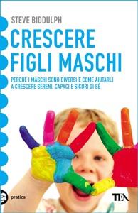 Crescere figli maschi Book Cover