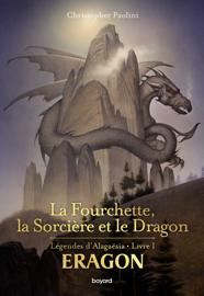 Eragon : La fourchette, la sorcière et le dragon Par Eragon : La fourchette, la sorcière et le dragon