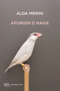 Aforismi e magie da Alda Merini