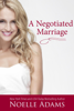 Noelle Adams - A Negotiated Marriage  artwork