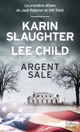 Argent sale - Karin Slaughter & Lee Child
