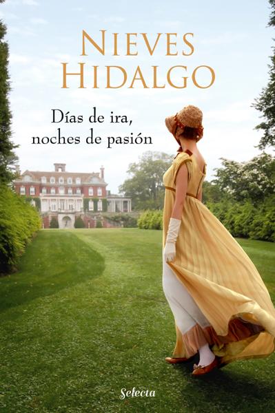 Días de ira, noches de pasión (Un romance en Londres 3) by Nieves Hidalgo