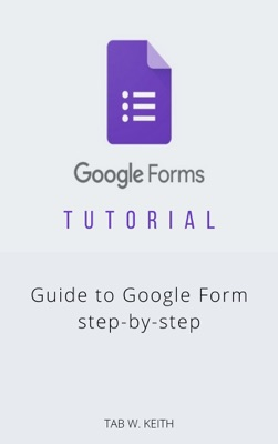 Google Forms tutorial