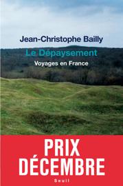 Le Dépaysement. Voyages en France