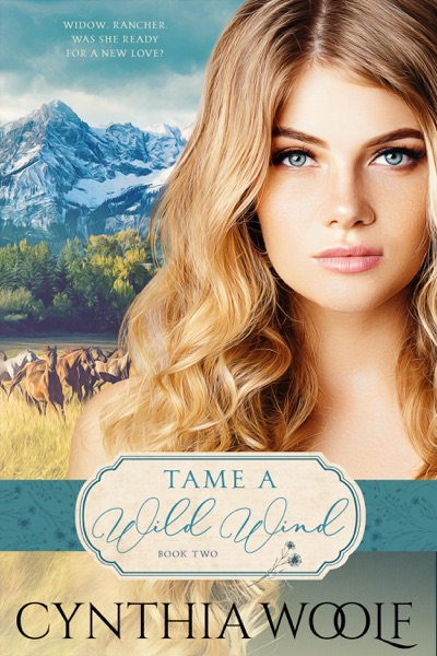Tame a Wild Wind - Cynthia Woolf book cover