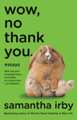 Wow, No Thank You. Book Cover