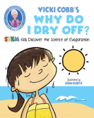 Vicki Cobb's Why Do I Dry Off?