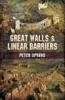 Great Walls & Linear Barriers