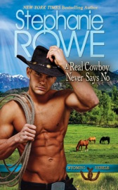 A Real Cowboy Never Says No (Wyoming Rebels) PDF Download