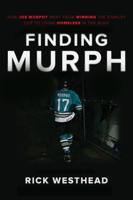 Rick Westhead - Finding Murph artwork