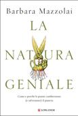 La natura geniale Book Cover