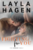 Fighting For You - Layla Hagen
