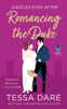 Tessa Dare - Romancing the Duke bild