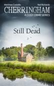 Cherringham - Still Dead