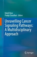 Unravelling Cancer Signaling Pathways: A Multidisciplinary Approach