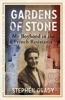 Gardens of Stone: My Boyhood in the French Resistance