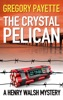 The Crystal Pelican