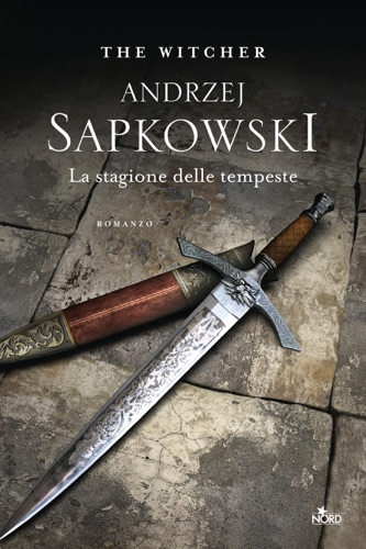 Andrzej Sapkowski - La stagione delle tempeste