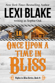 Once Upon a Time in Bliss, Nights in Bliss, Colorado, Book 8 book