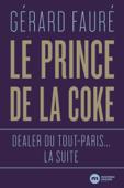 Download and Read Online Le Prince de la coke