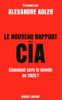 Anatole Muchnik, Claude Farny, Johan-Frédérik Hel Guedj & Alexandre Adler - Le Nouveau Rapport de la CIA illustration