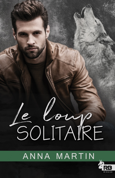 Le loup solitaire by Anna Martin