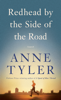 Anne Tyler - Redhead by the Side of the Road  artwork