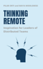Pilar Orti & Maya Middlemiss - Thinking Remote: Inspiration for Leaders of Distributed Teams artwork