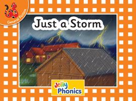 Just a Storm