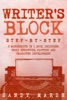 Writer's Block: Step-by-Step  3 Manuscripts In 1 Book  Essential Writers Block, Writing Prompts And Writer's Resistance Tricks Any Writer Can Learn