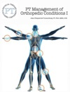 PT Management Of Orthopedic Conditions I