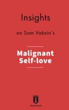 Insights on Sam Vaknin's Malignant Self-love