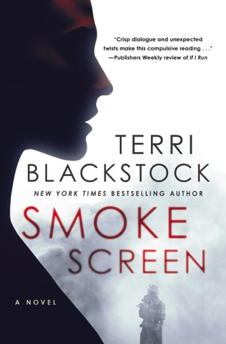 Terri Blackstock - Smoke Screen