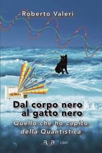 Dal corpo nero al gatto nero di Roberto Valeri Copertina del libro