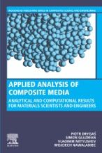 Applied Analysis Of Composite Media (Enhanced Edition)