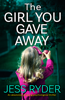Jess Ryder - The Girl You Gave Away artwork