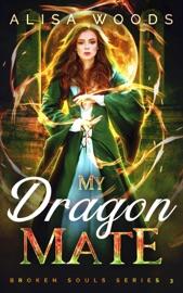 My Dragon Mate (Broken Souls 3) PDF Download