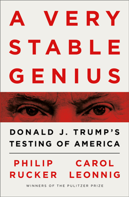 Philip Rucker & Carol Leonnig - A Very Stable Genius book