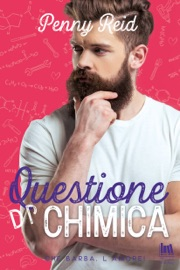 Questione di chimica - Penny Reid by  Penny Reid PDF Download