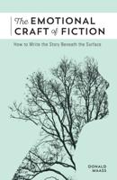 Donald Maass - The Emotional Craft of Fiction artwork